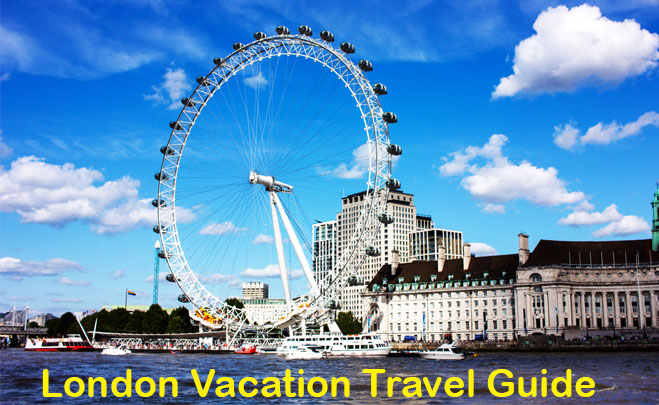 London Vacation Travel Guide