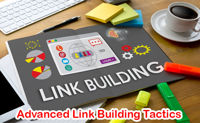 Advanced Link Building Tactics