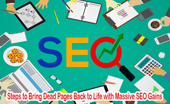 Steps to Bring Dead Pages Back to Life
