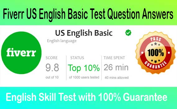 Fiverr U.S English Basic Skills Test Answers